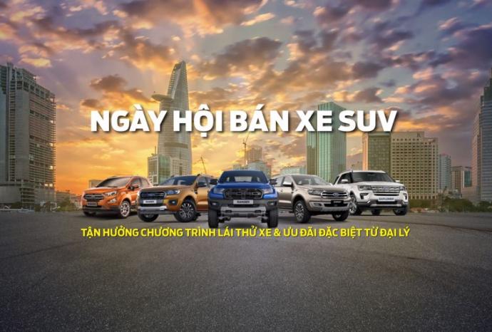 Ngày hội Xe SUV tại đại lý Ford trên toàn quốc