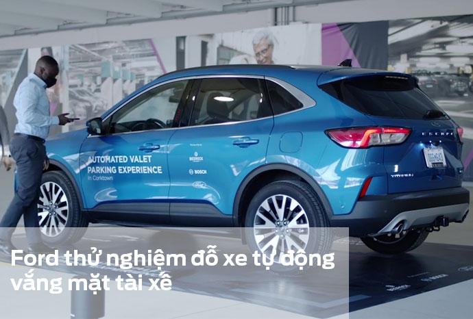 Ford thử nghiệm đỗ xe tự động vắng mặt tài xế